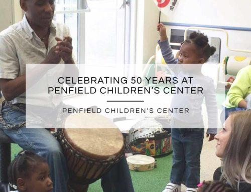 CELEBRATING 50 YEARS AT PENFIELD CHILDREN'S CENTER
