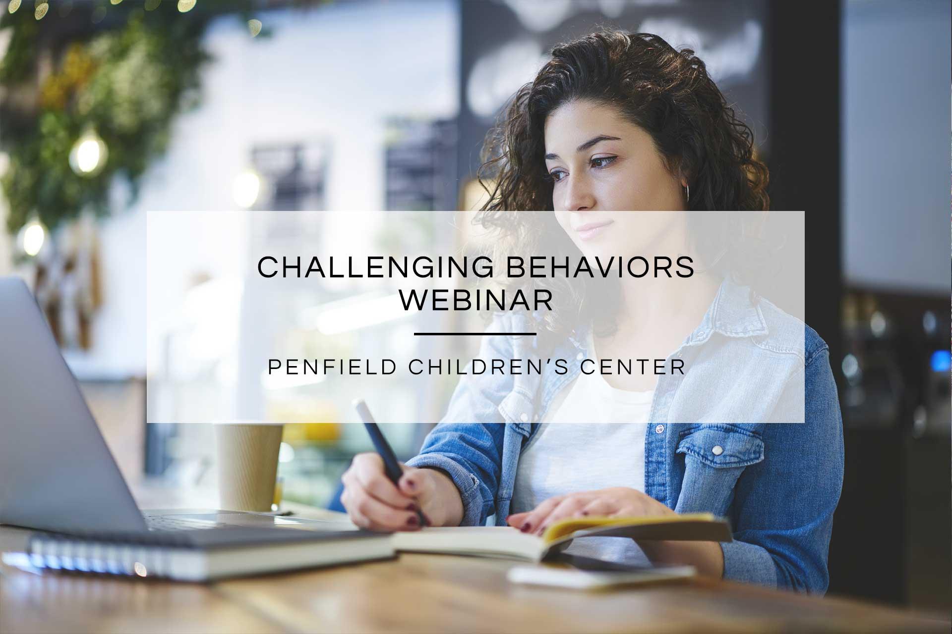 Challenging Behaviors Webinar